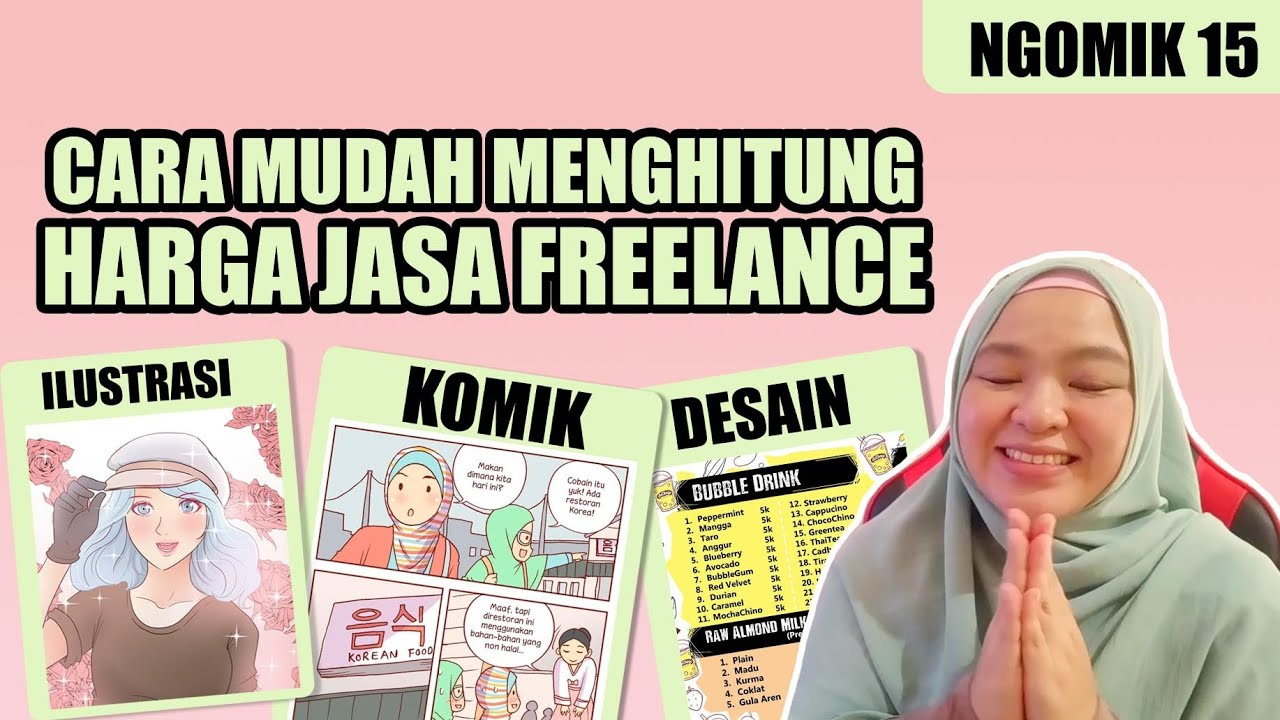 CARA MUDAH MENGHITUNG HARGA JASA FREELANCE : KOMIK / ILUSTRASI / DESAIN / DSB