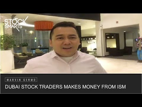 DUBAI STOCK TRADER MAKES MONEY FROM ISM