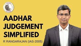 Aadhar Judgement   Money Bill & Privacy   Rangarajan (IAS-2005)