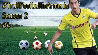 Troll Football in Armenia // Season 2 // #4 (HD)
