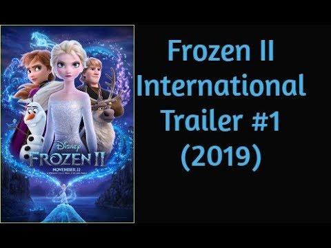 Frozen II International Trailer #1 2019 Reaction