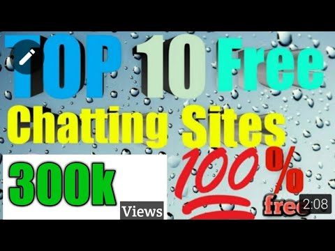 TOP 10 Best free Chatting sites in the world 2017-2018