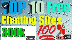 TOP 10 Best free Chatting sites in the world