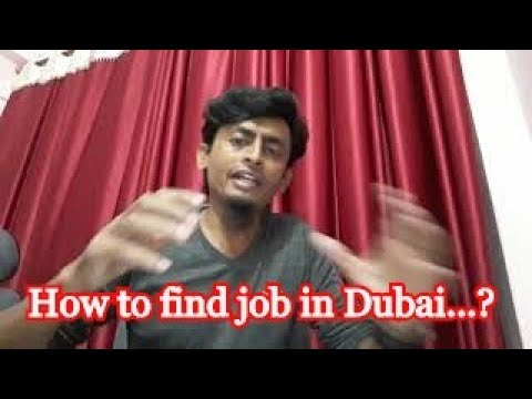 Job in Dubai, How to find job in Dubai
