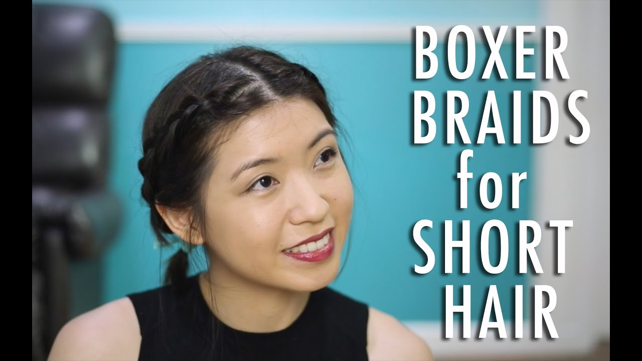 Boxer Braids For Short Hair  The Sunday Project