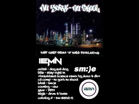 (((IEMN))) Dog Eat Dog - Step Right In (Breakbeat Science Remix by Dara & DB) Sm:)e 1997 Drum & Bass