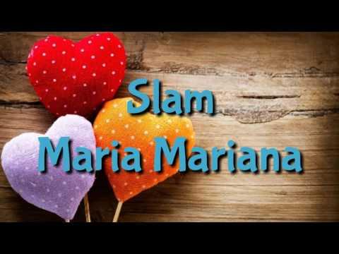 Slam - Maria Mariana