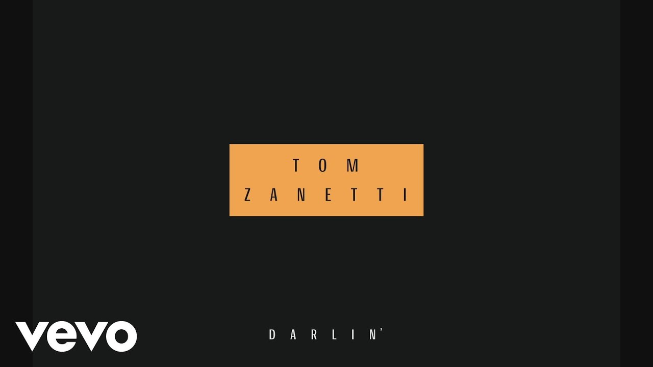 tom zanetti darlin