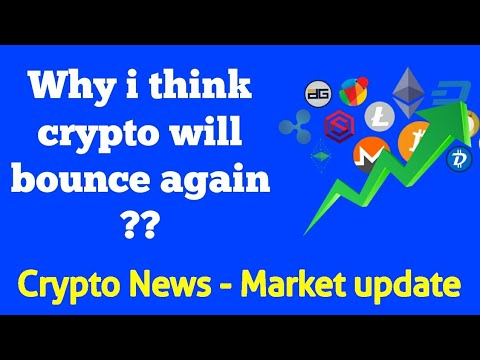 Crypto updates - Why cryptocurrency will bounce again 🤔