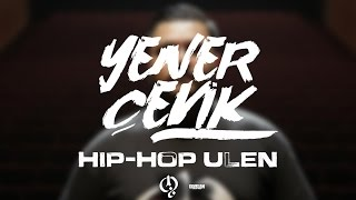 Yener Çevik Hiphop Ulen ( prod. Nasihat ) Lyric video -