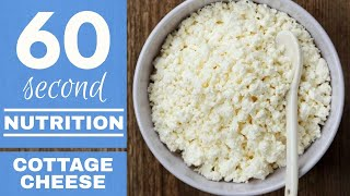 60 SECOND NUTRITION: Protein Sources - Cottage Cheese