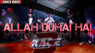 Allah Duhai Hai Song - Race 3 Salman Khan | dance choreography video |singer- Amit, Jonita, Sreeram,