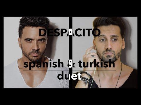 Despacito Duet - Turkish & Spanish (Luis Fonsi & Burak Gulen)