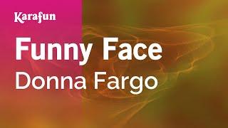 Karaoke Funny Face - Donna Fargo *