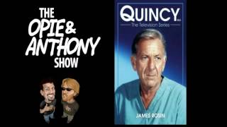 """Opie and Anthony:  Quincy, M.E. """"The Face of Fear"""" and More (07/09/2007, 09/20/2007, 12/14/2007)"""