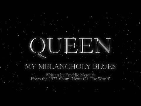 Queen - My Melancholy Blues (Official Lyric Video)