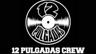 12 Pulgadas crew - Sin Censura 2010