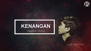 Kenangan - Haqiem Rusli ( Demo Version ) Lirik Cover