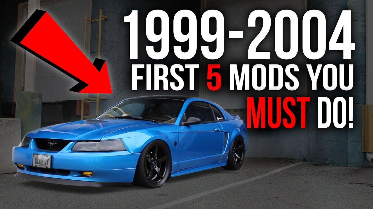 First 5 Modifications You Must Do On A 1999 2004 Mustang