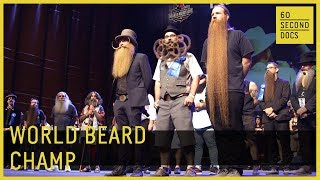 2017 World Beard and Mustache Championships // 60 Second Docs