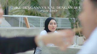 Download Ku Dengannya Kau Dengan Dia - Afgan | Cover Billy Joe Ava