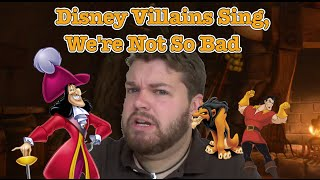 "The Disney Villains Sing ""We"