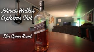 Johnnie Walker Explorers Club Spice Road Review