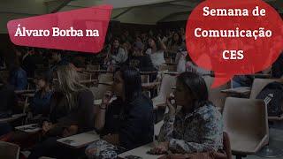 Álvaro Borba palestra na Semana de Comunicação do CES/JF