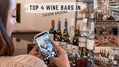 Top 4 Wine Bars in Tucson Arizona