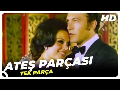Ateş Parçası   Türkan Şoray Eski Türk Filmi Tek Parça