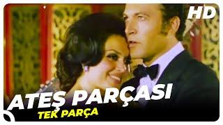 Ateş Parçası  Türkan Şoray Eski Türk Filmi Tek Parça (Restorasyonlu)