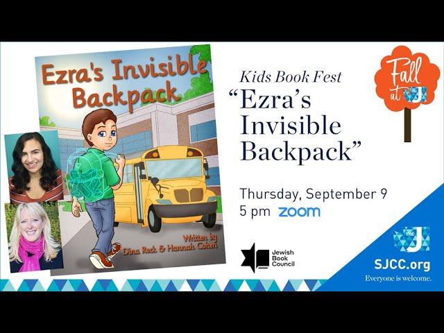"SJCCtv Replay: Kids' Book Fest - ""Ezra's Invisible Backpack"" (Sept. 10, 2021)"