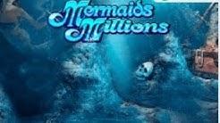 Mermaids Millions - Slot Machine