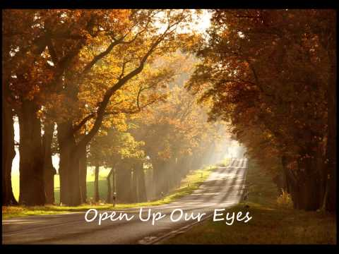 Open Up Our Eyes  Ben Lees and Josh Hammond