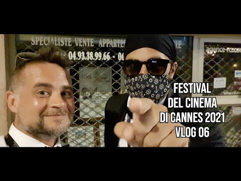 Daily Vlog 06 - Festival di Cannes 2021 #CineFacts.it