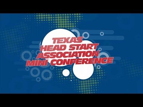 Texas Head Start Association Mini Conference! 2014