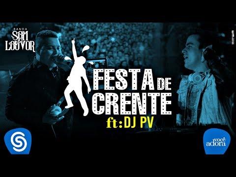 SHOW DE BOLA ESSA VERSÃO DA MUSICA FESTA DE CRENTE, ASSISTA