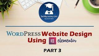 Elementor التعليمي: إنشاء موقع وورد من الصفر - جزء 3