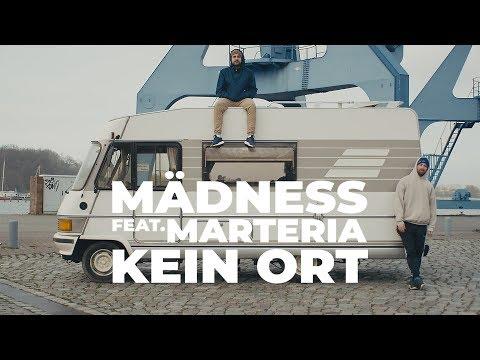 Mädness feat. Marteria - Kein Ort (prod. von Enaka)