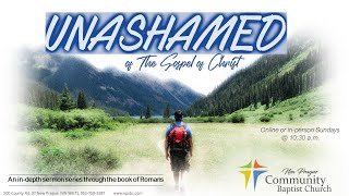 "UNASHAMED Series: ""Overflowing with Encouragement""  4-11-21"