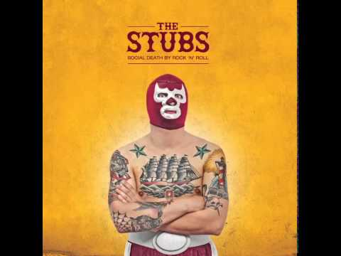 The Stubs - Social Death By Rock 'N' Roll (Full Album)