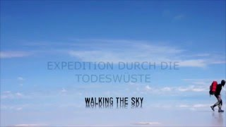 Joe Vogel Doku RTL: Walking the Sky (feat. Beppo) - Expedition durch die Todeswüste kurze FAQ