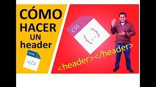 CÓMO HACER UN HEADER CON HTML Y CSS