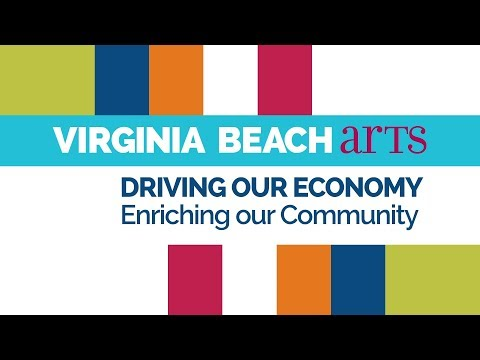 Virginia Beach Arts - Driving Our Economy, Enriching our Community