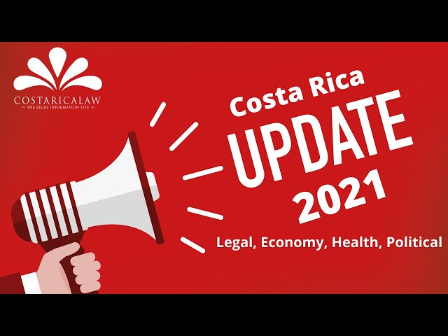 Costa Rica 2021 Update - What is coming up