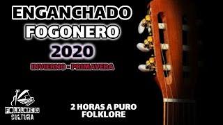 ENGANCHADO FOLKLORE ARGENTINO FOGONERO | Vol.1 2020