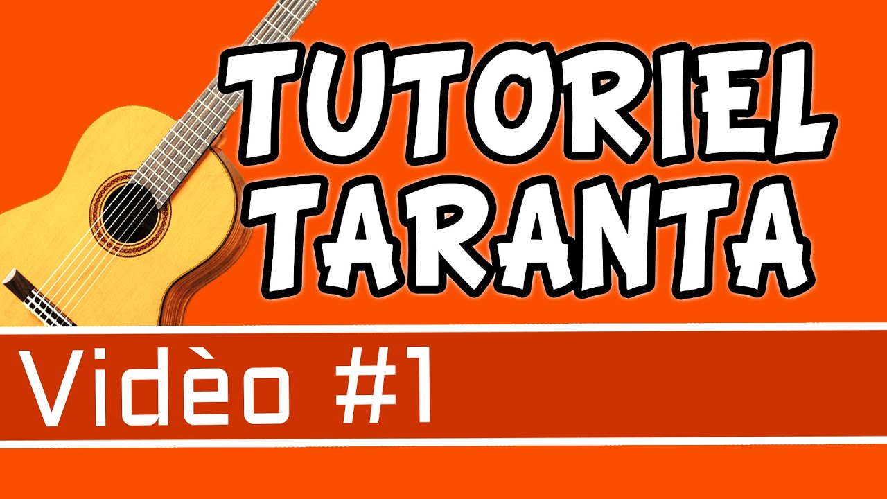 Tutoriel de guitare Taranta