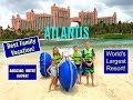 Atlantis Paradise Island 2017: what to expect