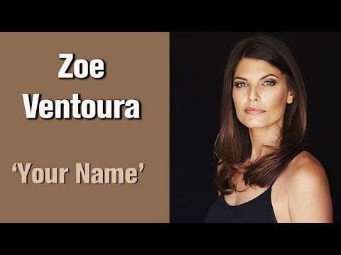 ZOE VENTOURA - Your Name - (Max & Sam // Willow & Alex) from YouTube · Duration:  4 minutes 46 seconds