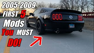First Modifications You MUST DO on a 2005-2009 Mustang GT!